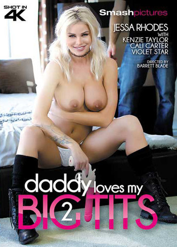 Daddy Loves My Big Tits 2 (2017)