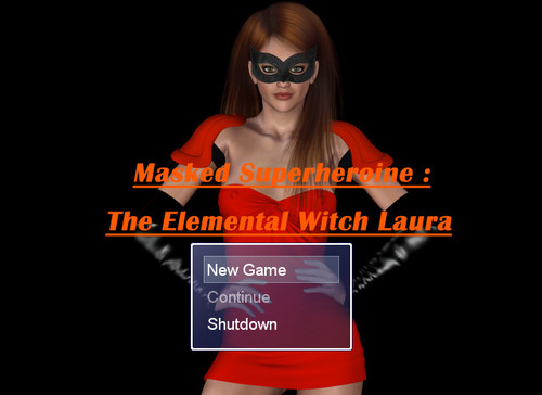 Masked Superheroine : The Elemental Witch Laura (Ver 0.01)