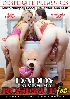 Daddy Loves My Rosebud Too (2017)