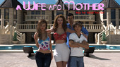 A Wife And Mother Version 0.065 Win/Android+Walkthrough by Lust & Passion+Compressed Version