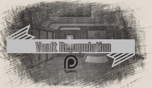 Kamos - Vault Repopulation - Version 2.0
