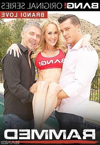Br,i Love  - Brandi Love Gets Her Milf Pussy Used By Two Cocks [2018 SD]