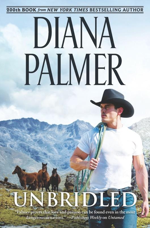 Unbridled – Diana Palmer