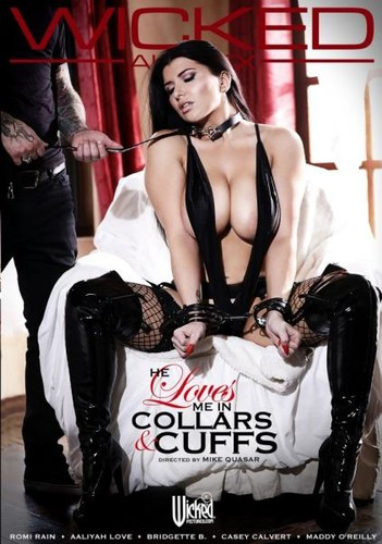 He Loves Me In Collars and Cuffs