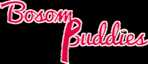 BosomBuddies - Bosom Buddies - Completed