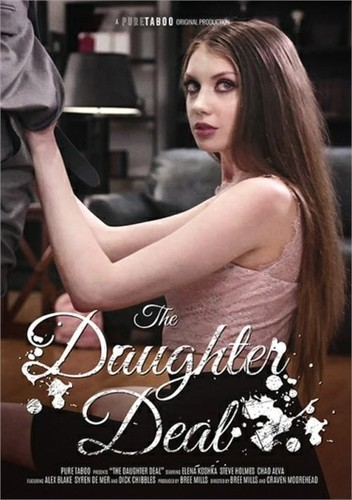 Elena Koshka, Syren De Mer, Alex Blake, Steve Holmes, Chad Alva, Dick Chibbles - The Daughter Deal  (SD)
