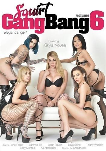 Squirt Gangbang Vol. 6  [SD]